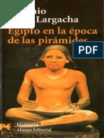 Antonio Pérez Largacha - Egipto en La Época de Las Pirámides (Alianza Editorial, 1998)