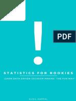 Statistics for Rookies