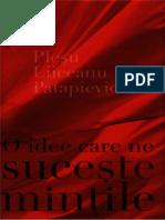 Pleşu,Liiceanu,Patapievici - O idee care ne suceşte minţile