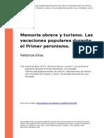 Pastoriza Elisa (2013). Memoria Obrera y Turismo. Las Vacaciones Populares Durante El Primer Peronismo