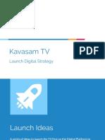 Kavasam TV Launch - Digital Strat
