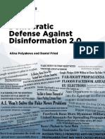 Democratic Defense Against Disinformation 2.0