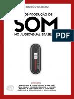 [Rodrigo Carreiro] A Pos-producao de Som No Audiovisual Brasileiro