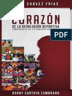 225057740 Libro Chavez Corazon de La Revolucion Deportiva