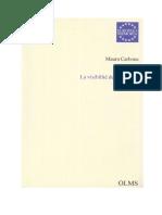 M. Carbone, La visibilité de l'invisible. Merleau-Ponty entre Cézanne et Proust, Hildesheim, Georg Olms Verlag, 2001, 194 p.