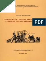 La Formation de l'Histoire Nationale Grecque. L'Apport de Spyridon Zambélios (1815-1881)