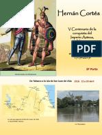 """""""V Centenario Hernán Cortés, Encuentro de dos Mundos y Evangelización"""", tercera parte"""
