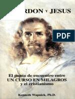 El Perdon y Jesus_ El Punto de - Kenneth Wapnick
