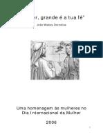 """""""Mulher, Grande é a Tua Fé"""" - João Wesley Dornellas"""