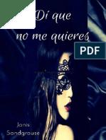 1.- Di Que No Me Quieres
