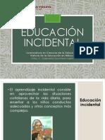 Educación Incidental