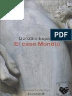 Gonzalo España, El Caso Mondiu