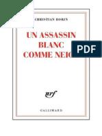 Assassin Blanc Comme Neige, Un - Christian Bobin