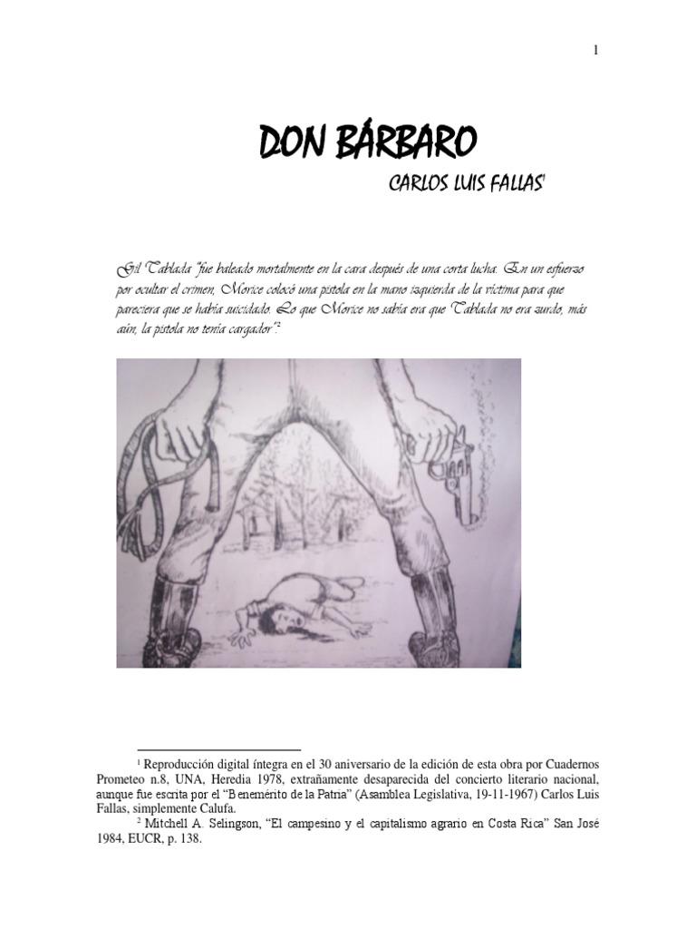 DON BÁRBARO Carlos Luis Fallas (1960) Presenta el profesor Ronal ...