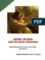 JESÚS, UN DIOS QUE SE HACE CERCANO.pdf