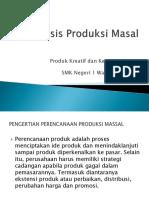 Analisis Produksi Masal