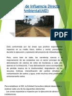 El Área de Influencia Directa Ambiental(AID