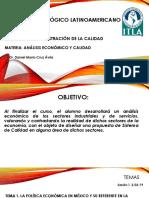 Análisis Económico y Calidad Dr. Daniel m. Cruz Avila. Marzo de 2019.