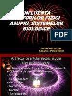 Influenta Factorilor Fizici Asupra Sistemelor Biologice 2012