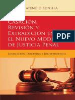 Casación, Revisión y Extradición en El Nuevo Modelo de Justicia Penal de Panamá, Legislación, Doctrina y Jurisprudencia