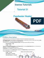 Tutorial 21 Feedwater Heater