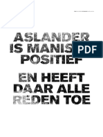 Aslander is manisch positief - en heeft daar alle reden toe