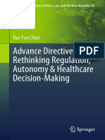 [International Library of Ethics, Law, And the New Medicine 76] Hui Yun Chan - Advance Directives_ Rethinking Regulation, Autonomy & Healthcare Decision-Making (2018, Springer International Publishing)