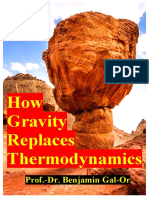 06.14.2019 HOW EINSTEIN'S GRAVITY DYNAMICS REPLACES THERMODYNAMICS FOR GOOD, (2019) 10TH-Edition of COSMOLOGY, PHYSICS, PHILOSOPHY, By Prof.- Dr. Benjamin Gal-Or.pdf