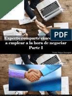 Víctor Vargas Irausquín - Experto Comparte Cinco Tácticas a Emplear a La Hora de Negociar, Parte I
