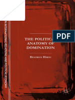 [the Sciences Po Series in International Relations and Political Economy] Béatrice Hibou (Auth.) - The Political Anatomy of Domination (2017, Palgrave Macmillan)