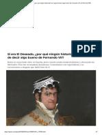 Si Era El Deseado, ¿Por Qué Ningún Historiador Es Capaz de Decir Algo Bueno de Fernando VII_ _ ICON _ EL PAÍS