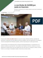 25-05-2019 Se reúne Astudillo con titular de SADER por entrega de fertilizante en Guerrero.