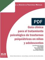 Guia Clinica Para El Tratamiento de Trastornos Psicologicos en Ninos y Adolescentes