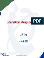 Erbium Doped Waveguide Amplifiers