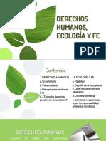 Derechos Humanos, Ecología y Fe