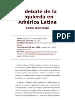 El debate de la izquierda en América Latina