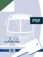 2016 Y3FE Blue Bird Sigma