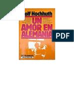 Hochhuth Rolf - Un Amor en Alemania