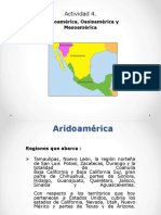 Act 4 Aridoamerica, Oasisamerica y Mesoamercia.