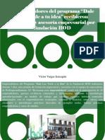 """Víctor Vargas Irausquín - Emprendedores Del Programa """"Dale Luz Verde a Tu Idea"""" Recibieron Formación y Asesoría Empresarial Por Fundación BOD"""