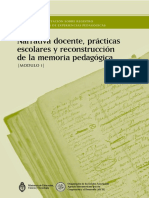 Narrativa Docente, Prácticas Escolares y Reconstrucción de La Memoria Pedagógica