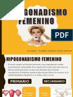 Hipogonadismo Femenino - Flores Campos Jesus