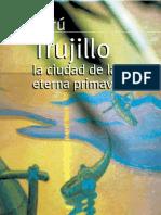 Trujillo - La ciudad de la eterna primavera.pdf