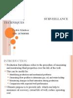 Oil and Gas Production Surveillance Techniques