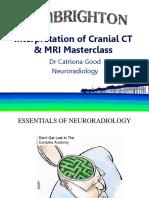 Interpretation of Cranial CT MRI Masterclass