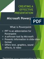 Creating a Effective Presentation