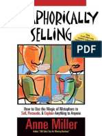 Metaphorically Selling_ How to Use the Magic of Metaphors to Sell, Persuade, & Explain Anything to Anyone   ( PDFDrive.com ).pdf