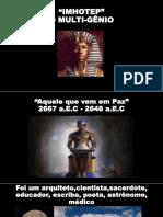Imhotep,Kandakes e Mansamusa