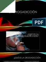 La Drogadicción