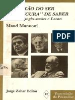 LIVRO - Da Paixão Do Ser à Loucura Do Saber - Maud Manonni
